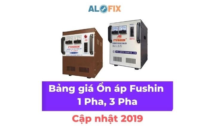 Bảng giá Ổn áp Fushin 1 Pha, 3 Pha chi tiết nhất - Cập nhật 2019