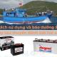 Cách sử dụng và bảo dưỡng ắc quy tàu thuyền đánh bắt hải sản