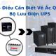 5 điều cần biết về ắc quy bộ lưu điện UPS