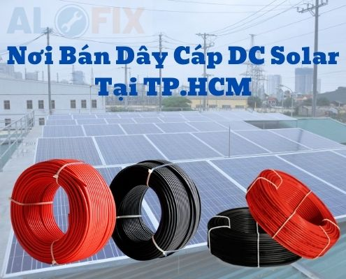Nơi bán dây cáp DC Solar Tại TP.HCM